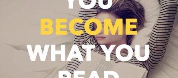 You Become What You Read