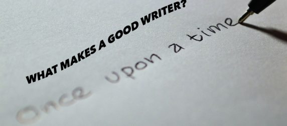 What Makes a Good Quality Writer?